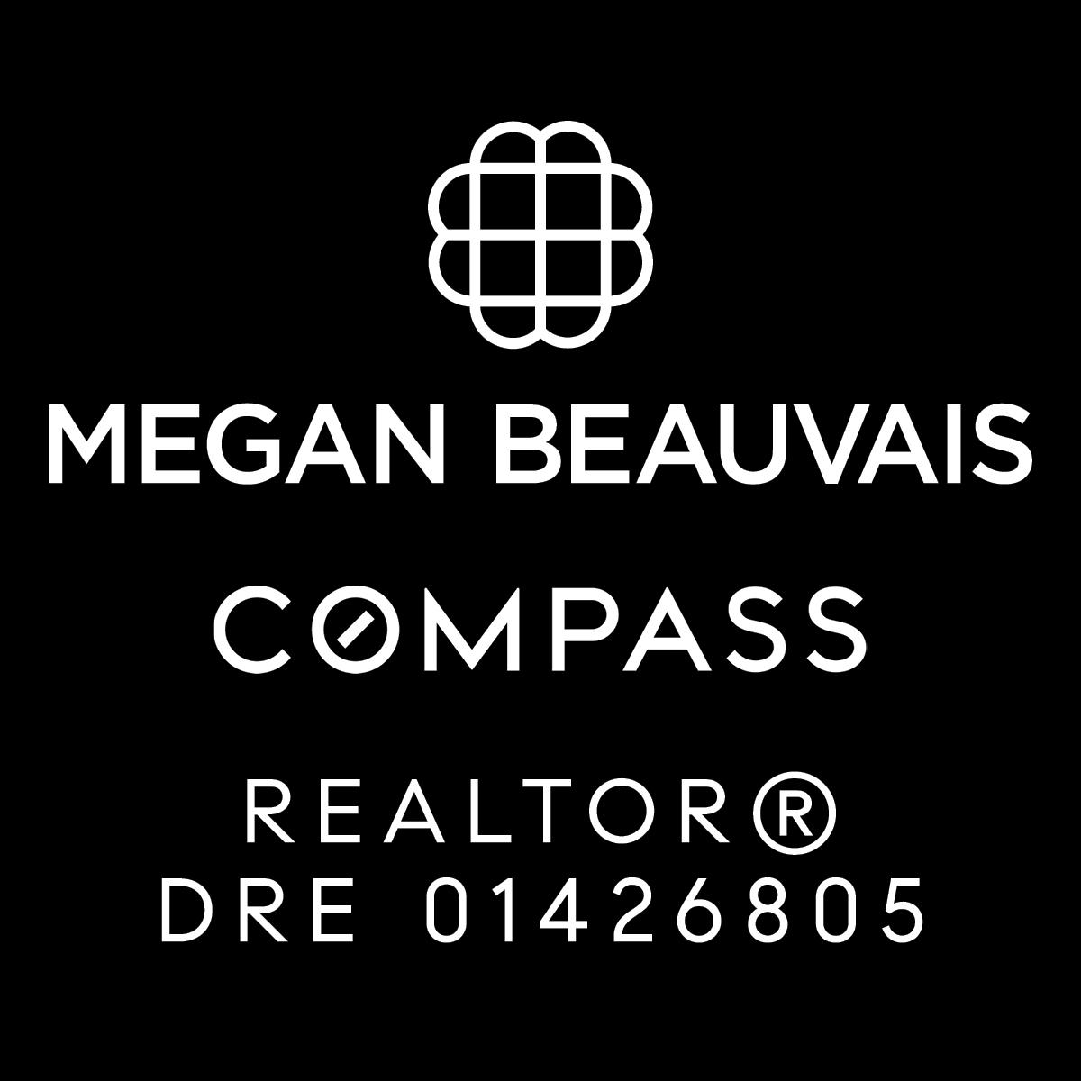 Megan Beauvais Compass Realtor DRE 01426805