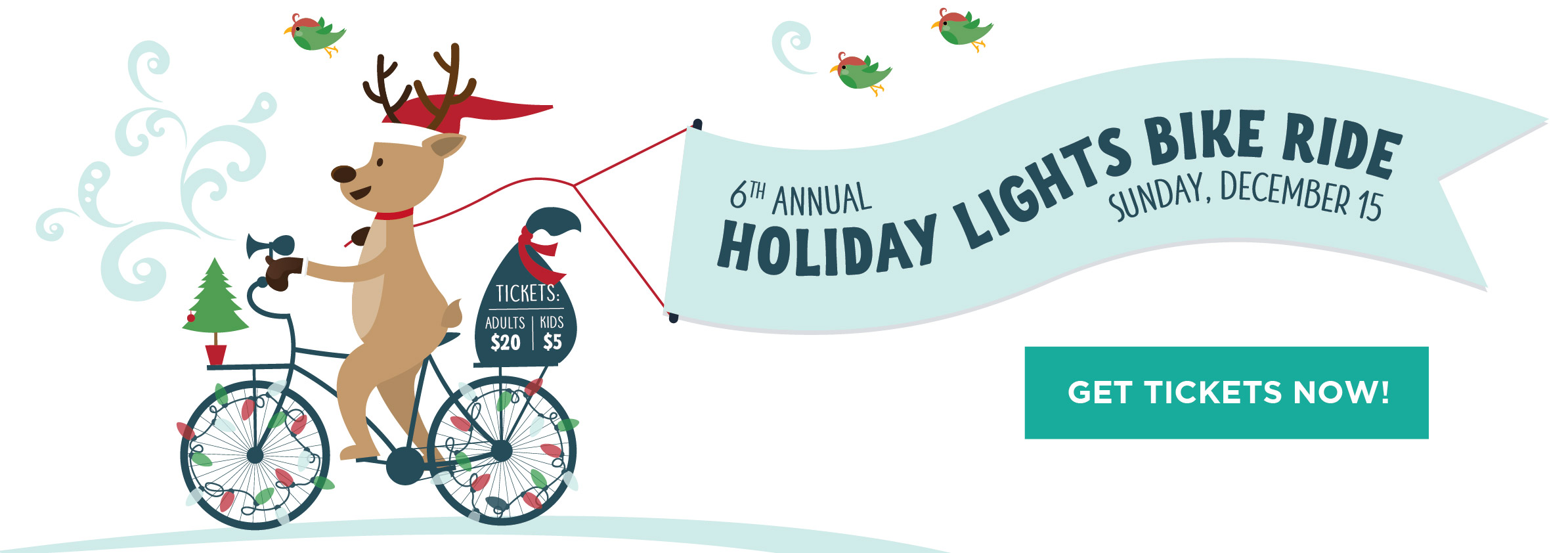 6th Annual Holiday lights Ride. Sunday December 15th. Get your tickets.