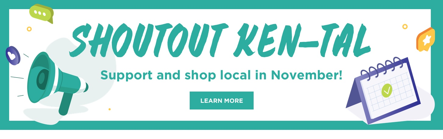 Shoutout Ken-Tal: Support and shop local in November. Learn More