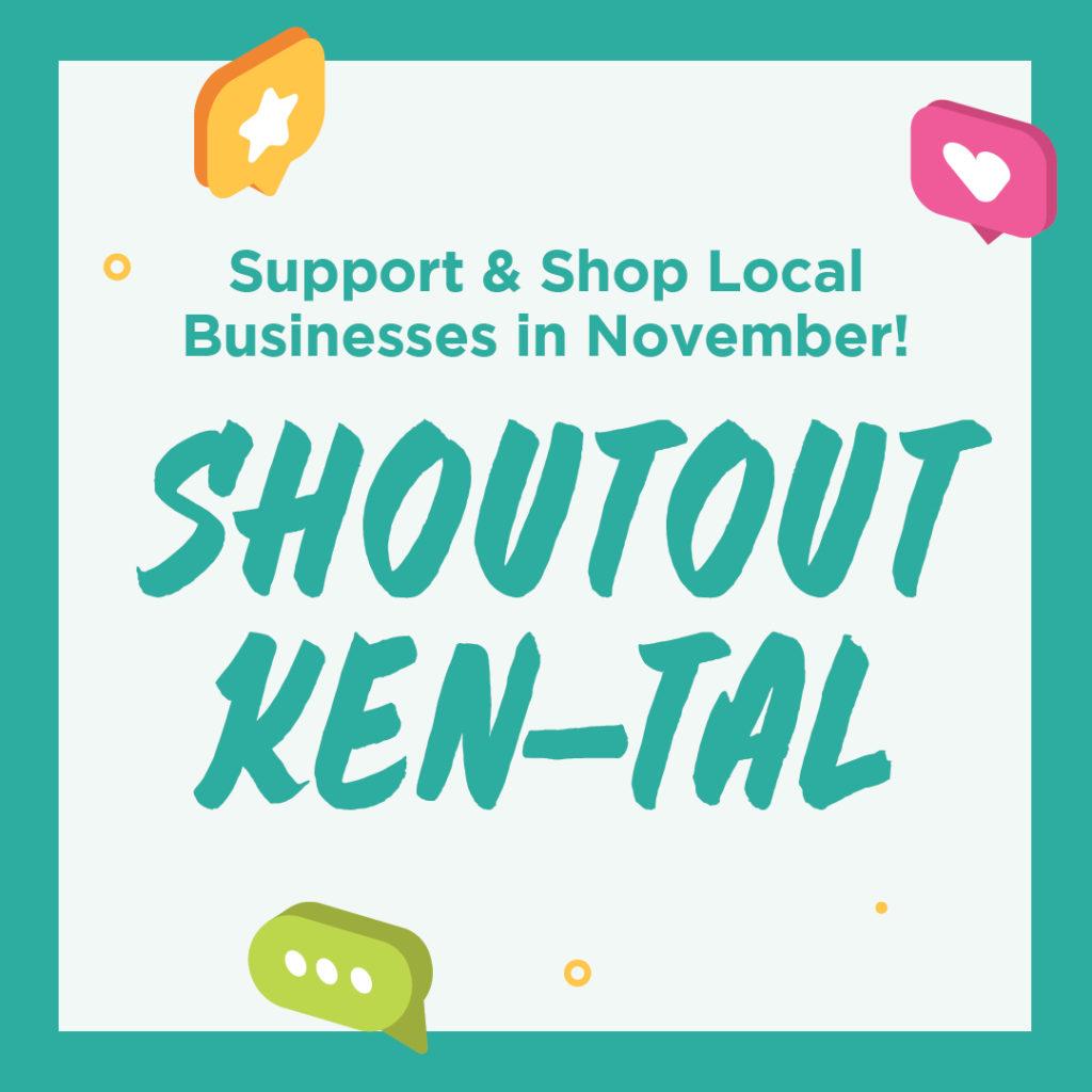 Support & Shop Local Businesses in November! Shoutout Ken-Tal